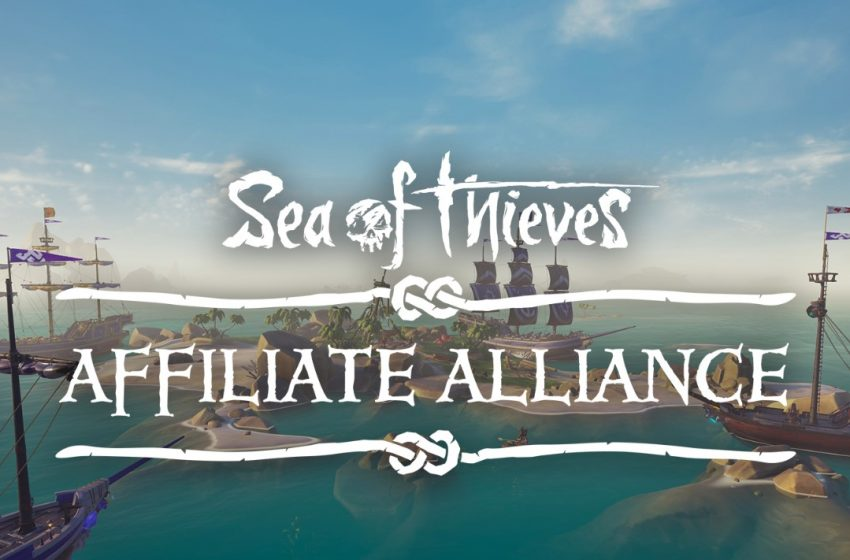 You don't have to sail the seas alone with Sea of Thieves' new Affiliate Alliance