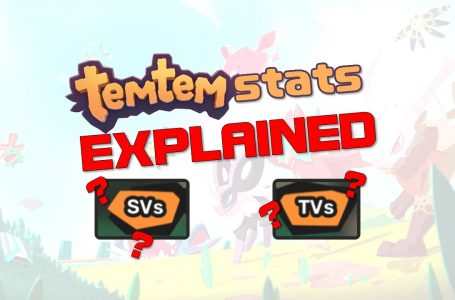 SVs, TVs, Base Stats, and Stat Totals –Temtem stats explained